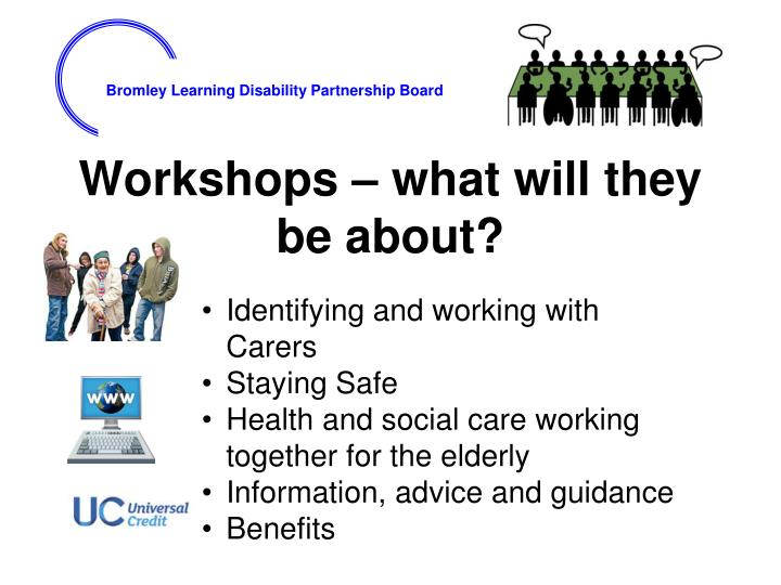 Workshops – what will they be about?