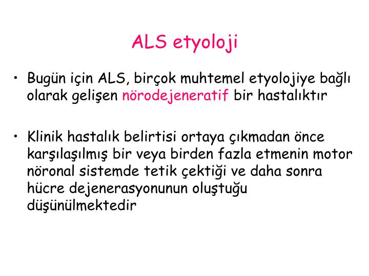 ALS etyoloji