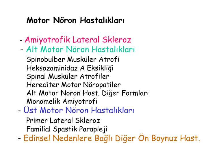 Motor Nöron Hastalıkları