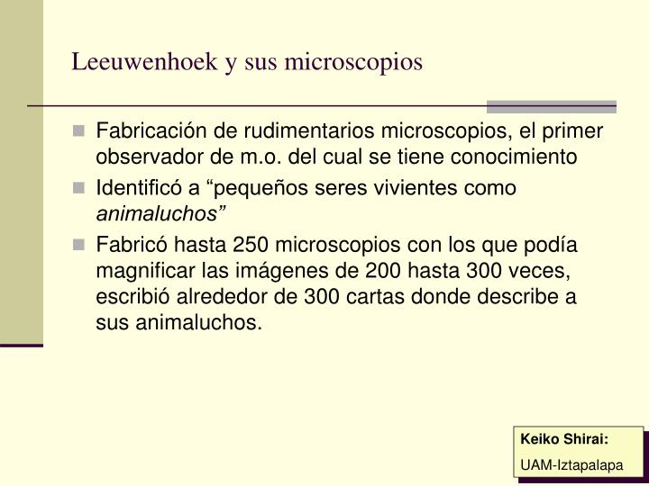Leeuwenhoek y sus microscopios