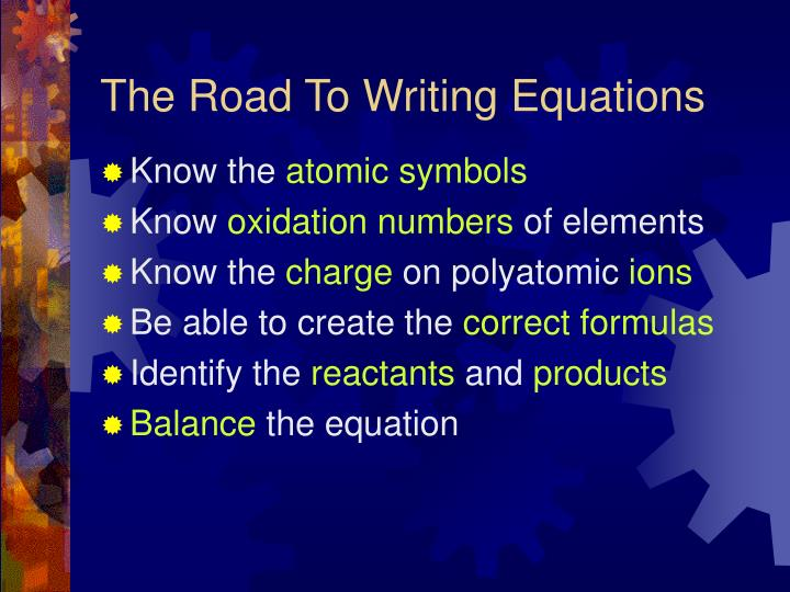 The road to writing equations