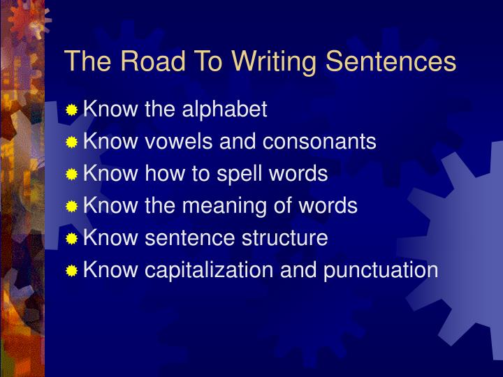 The road to writing sentences