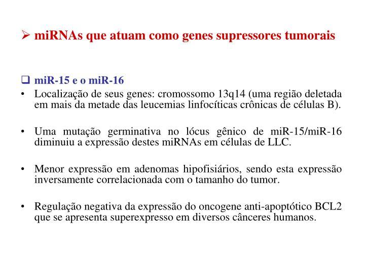 miRNAs que atuam como genes supressores tumorais