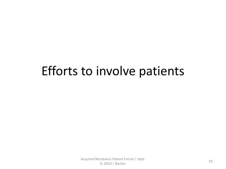 Efforts to involve patients