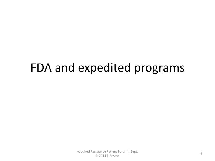 FDA and expedited programs