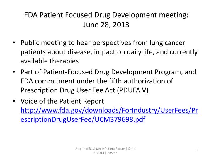 FDA Patient Focused Drug Development meeting: June 28, 2013
