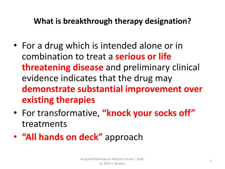 What is breakthrough therapy designation?
