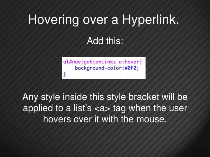 Hovering over a Hyperlink.