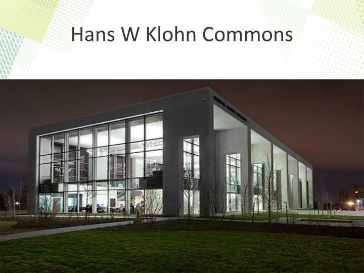 Hans W Klohn Commons