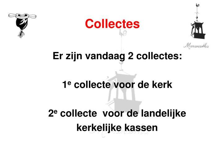 Collectes