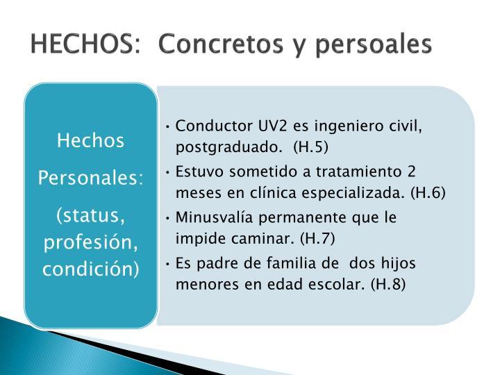 HECHOS:  Concretos y