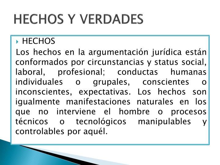 HECHOS Y VERDADES