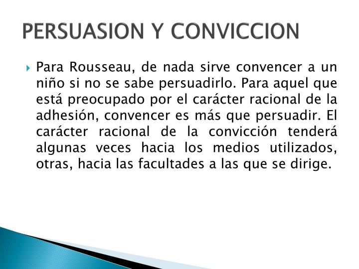 PERSUASION Y CONVICCION