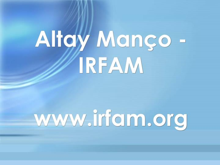 Altay Manço - IRFAM
