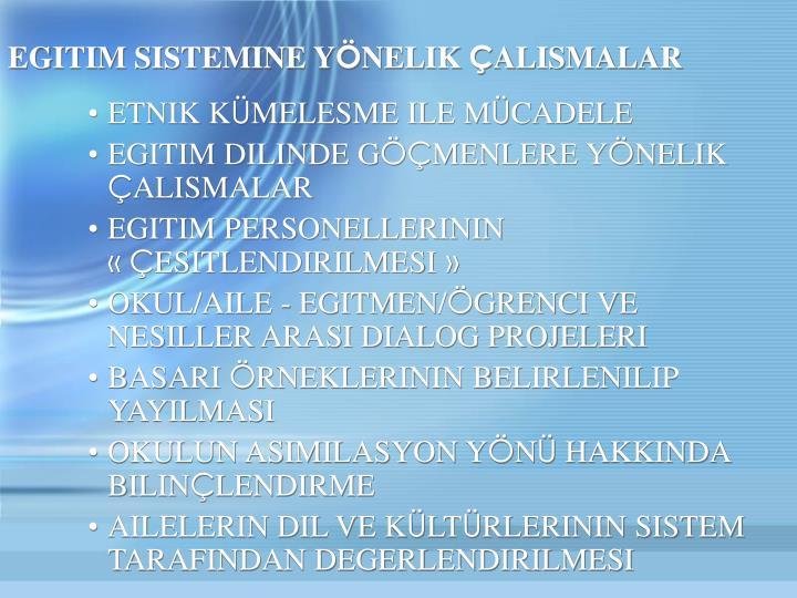EGITIM SISTEMINE Y