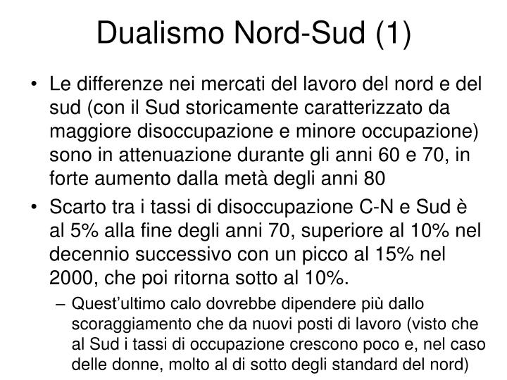 Dualismo Nord-Sud (1)