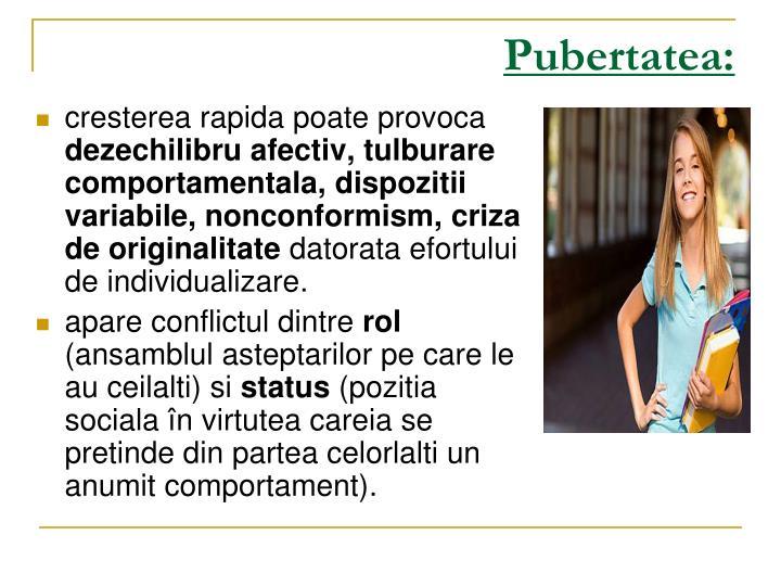 Pubertatea:
