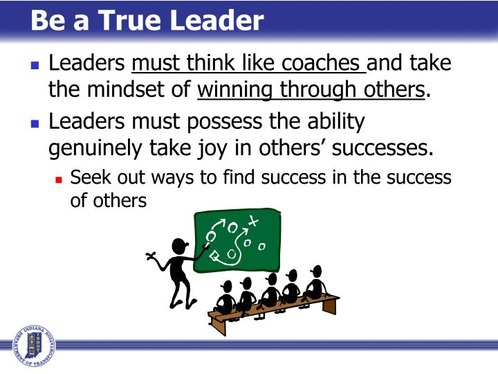 Be a True Leader