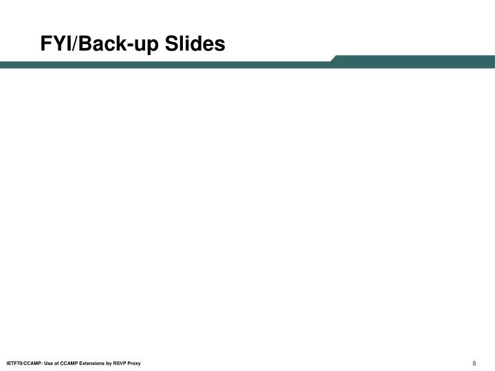 FYI/Back-up Slides