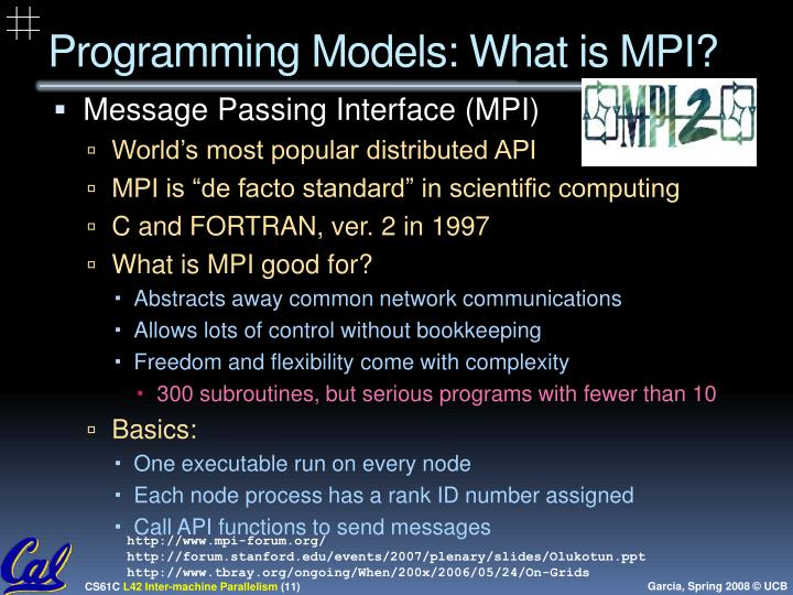 Programming Models: What is MPI?
