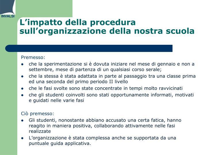 L'impatto della procedura sull'organizzazione della nostra scuola
