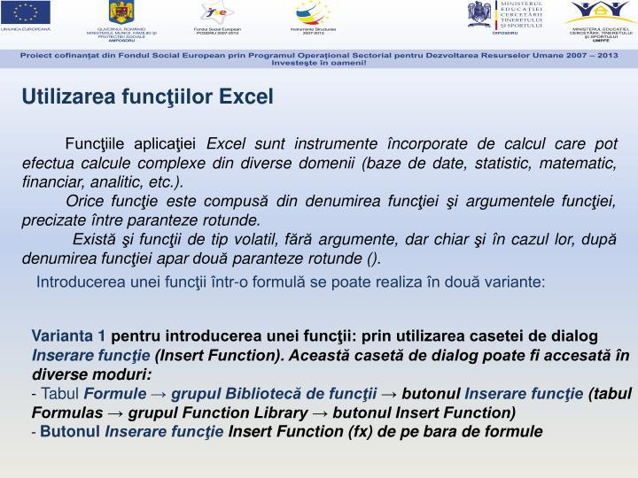 Utilizarea funcţiilor Excel