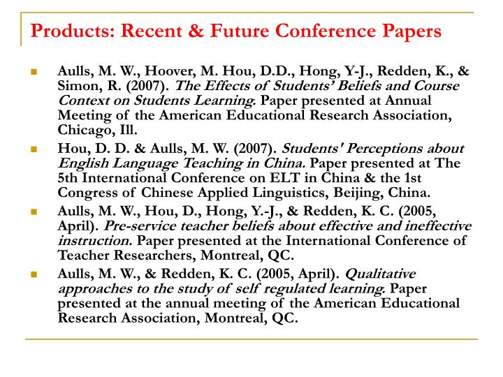 Products: Recent & Future Conference Papers