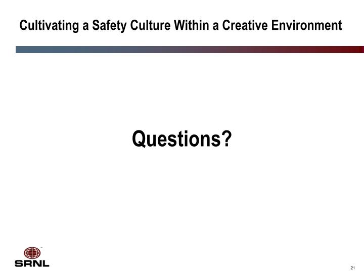 Cultivating a Safety Culture Within a Creative Environment