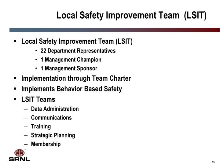 Local Safety Improvement Team  (LSIT)