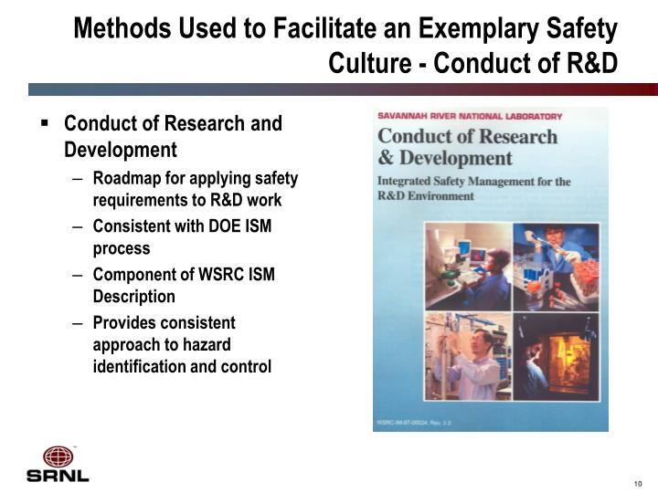 Methods Used to Facilitate an Exemplary Safety Culture - Conduct of R&D
