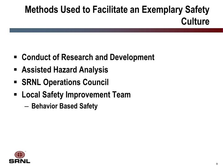 Methods Used to Facilitate an Exemplary Safety Culture