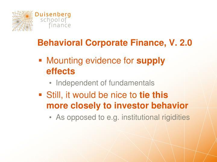 Behavioral Corporate Finance, V. 2.0