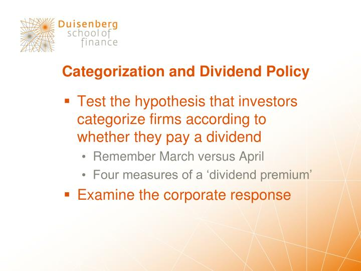 Categorization and Dividend Policy