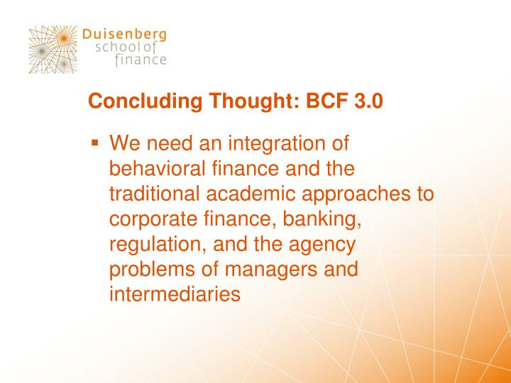Concluding Thought: BCF 3.0