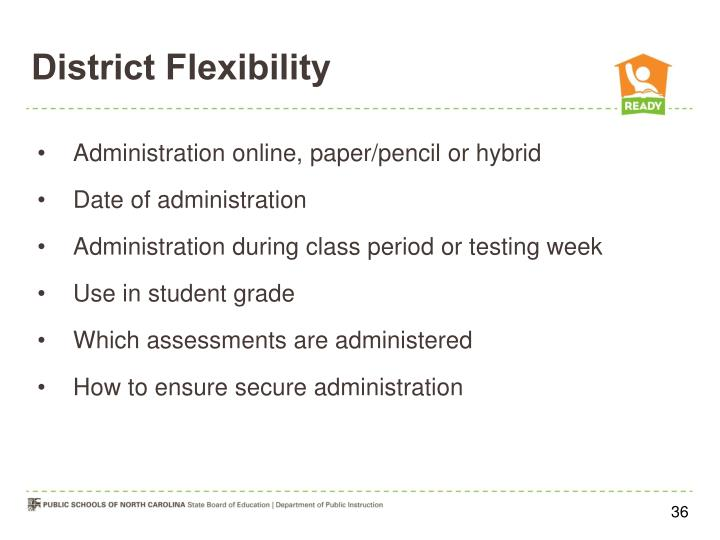 District Flexibility