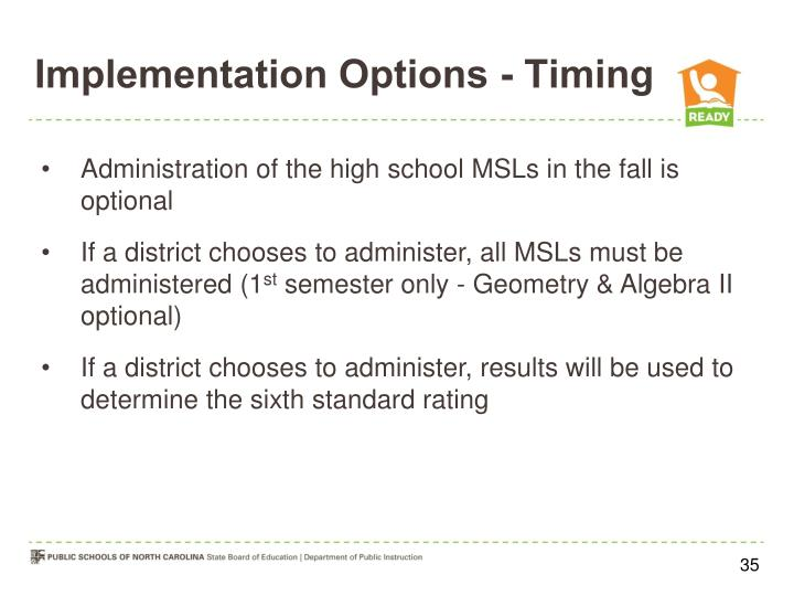 Implementation Options - Timing