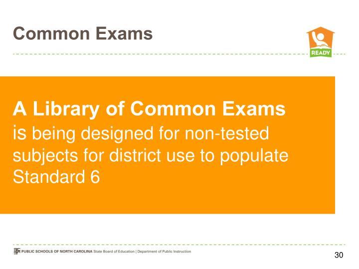 Common Exams