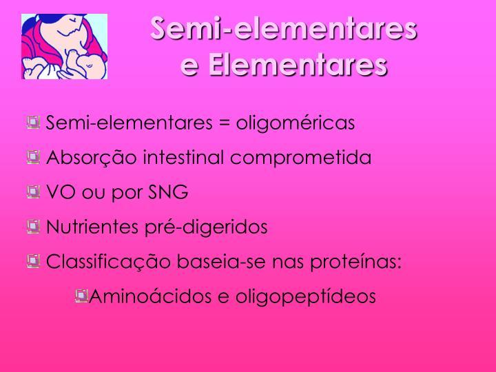 Semi-elementares