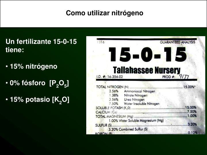 Como utilizar nitrógeno