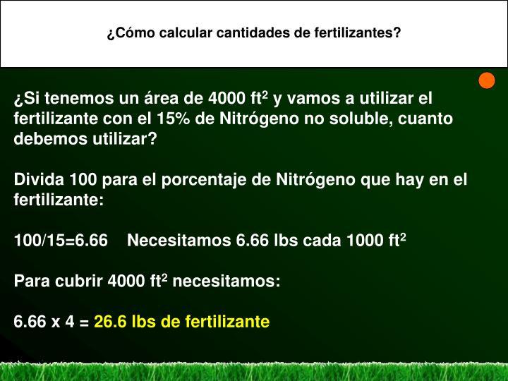 ¿Cómo calcular cantidades de fertilizantes?