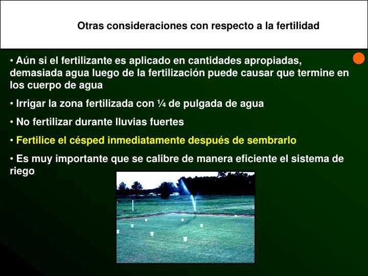 Otras consideraciones con respecto a la fertilidad