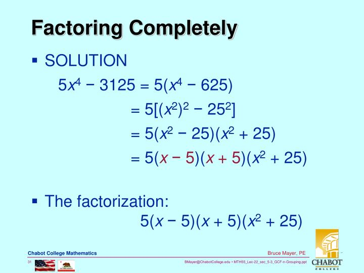 Factoring Completely