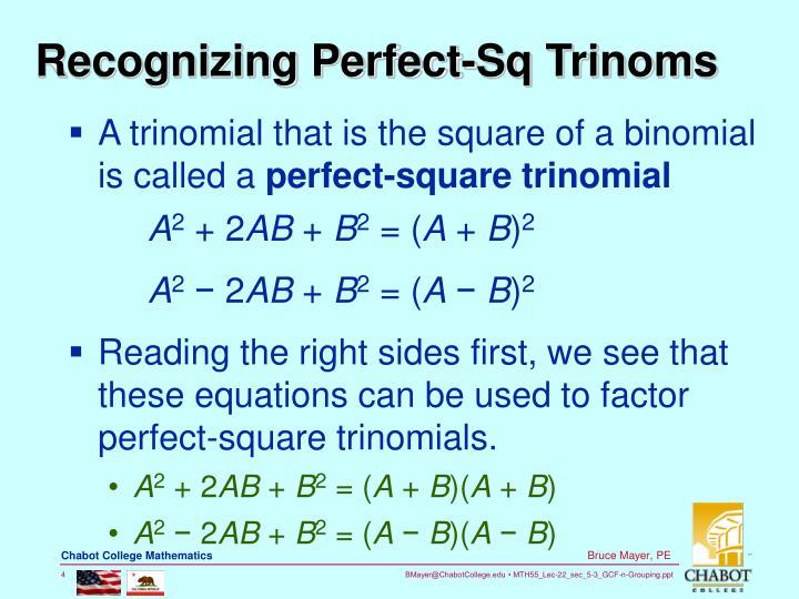 Recognizing Perfect-Sq Trinoms