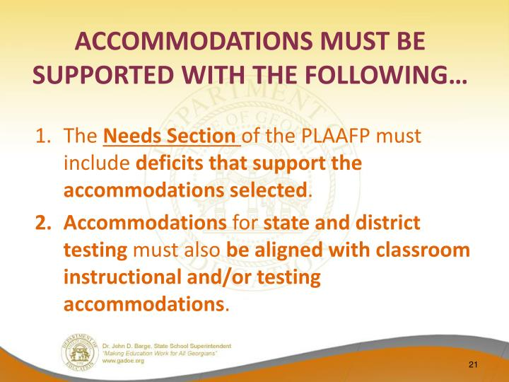ACCOMMODATIONS MUST BE SUPPORTED WITH THE FOLLOWING…