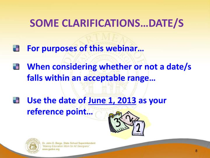 SOME CLARIFICATIONS…DATE/S