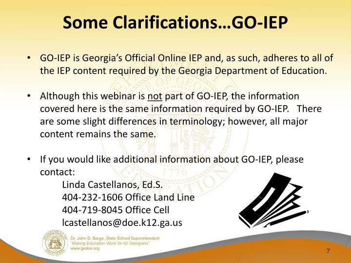 Some Clarifications…GO-IEP