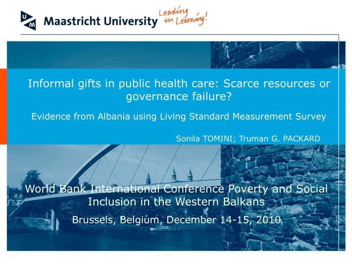 Informal gifts in public health care: Scarce resources or governance failure?