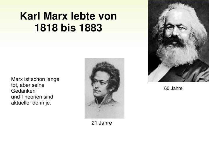 Karl Marx lebte von