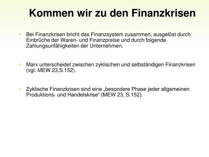Kommen wir zu den Finanzkrisen