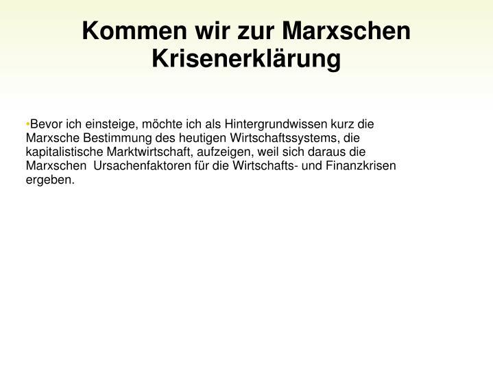 Kommen wir zur Marxschen Krisenerklrung